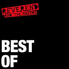 Best of - Vinile LP di Reverend and the Makers