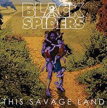 This Savage Land - Vinile LP di Black Spiders