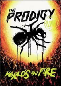 Film The Prodigy. Live. World's on Fire