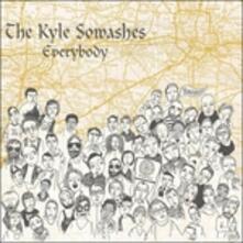 Everybody - Vinile LP di Kyle Sowashes