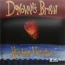 Heirloom Varieties - Vinile LP di Donovan's Brain