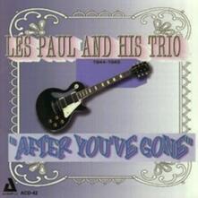 After You've Gone - Vinile LP di Les Paul