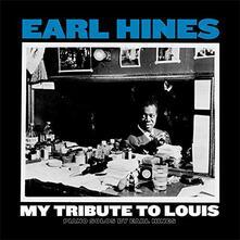 My Tribute to Louis. Piano Solo - Vinile LP di Earl Hines