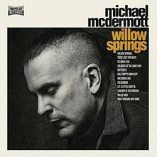Willow Spring - Out from Under - Vinile LP di Michael McDermott