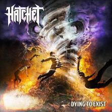 Dying to Exist - Vinile LP di Hatchet