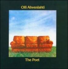 The Poet - CD Audio di Olli Ahvenlahti