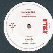 Tamfo Nyi Ekyir / Mumude - Vinile LP di Apagya Showband
