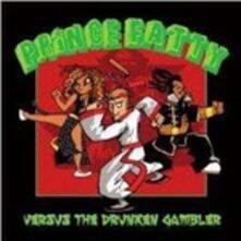 Versus the Drunken Gambler - Vinile LP di Prince Fatty