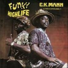 Funky Highlife - CD Audio di C.K. Mann