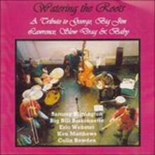 Watering The Roots - CD Audio di Sammy Rimington