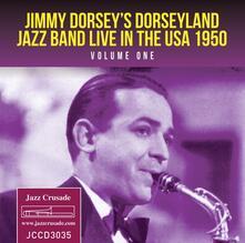Live in the USA 1950 vol.1 - CD Audio di Jimmy Dorsey