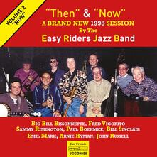 Then & Now vol.2 - CD Audio di Easy Riders Jazz Band