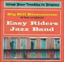 Wrap Your Troubles in - CD Audio di Easy Riders