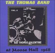 Thomas Band at Moose - CD Audio di Kid Thomas