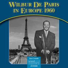 In Europe 1960 - CD Audio di Wilbur De Paris