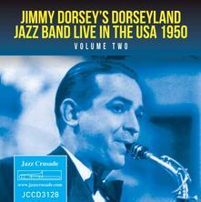Live in the USA 1950 vol.2 - CD Audio di Jimmy Dorsey