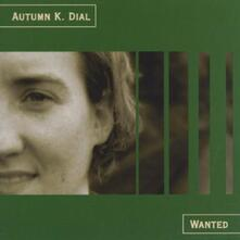 Wanted - CD Audio di Autumn K. Dial