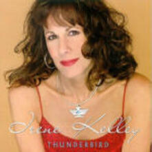 Thunderbird - CD Audio di Irene Kelly