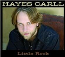 Little Rock - CD Audio di Hayes Carll