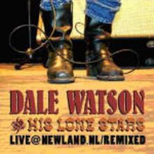 Live at Newland - CD Audio di Dale Watson,Lone Stars