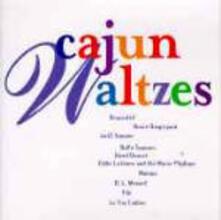 Cajun Waltzes - CD Audio
