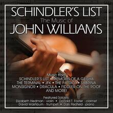 Schindler's List. The Music of John Williams (Colonna Sonora) - CD Audio di John Williams,Dan Redfeld