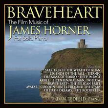 Braveheart. The Film Music of James Horn (Colonna Sonora) - CD Audio di Dan Redfeld