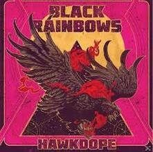 Hawkdope - CD Audio di Black Rainbows