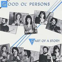 Part Of A Story - CD Audio di Good Ol' Persons