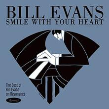 Smile with Your Heart. The Best of Bill Evans on Resonance - CD Audio di Bill Evans