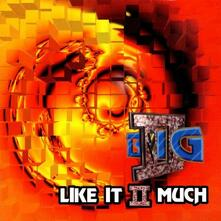 Like it Ii Much - CD Audio di II Big