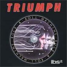 Rock'N'Roll Machine - CD Audio di Triumph