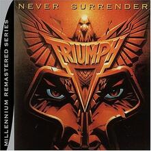 Never Surrender - CD Audio di Triumph
