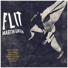 Flit - CD Audio di Martin Green