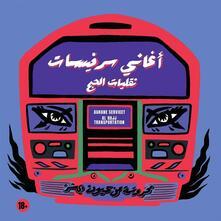 Aghane Servicet - Al Hajj Transportation - CD Audio di Aghane Servicet