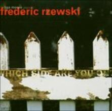 Which Side Are You On? - CD Audio di Frederic Rzewski