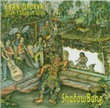 Shadowbang - CD Audio di Bang on a Can