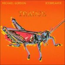 Trance - CD Audio di Michael Gordon