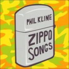 Zippo Songs - CD Audio di Phil Kline
