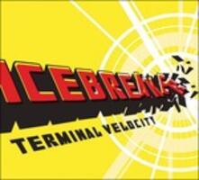 Terminal Velocity - CD Audio di Icebreaker