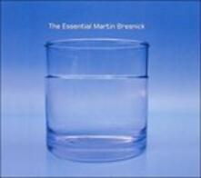 The Essential Martin Bresnick - CD Audio di Martin Bresnick