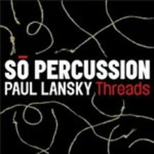 Threads - CD Audio di Paul Lansky