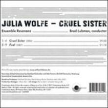 Cruel Sister - Fuel - CD Audio di Brad Lubman,Julia Wolfe
