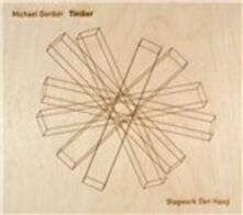 Timber - CD Audio di Michael Gordon