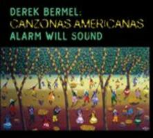 Canzonas Americanas - 3 Rivers - at the End of the World - Hot Zone - CD Audio di Derek Bermel