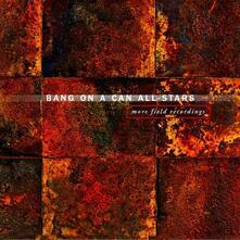 Bang on a Can All-Stars - CD Audio di Glenn Kotche,Caroline Shaw,Gabriella Smith,Paula Matthusen,Nico Muhly