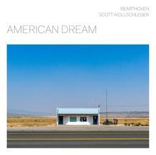 American Dream - CD Audio di Bearthoven,Scott Wollschleger