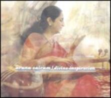 Divine Inspiration - CD Audio di Aruna Sairam