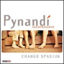 Pynandí. Los Descalzos - CD Audio di Chango Spasiuk
