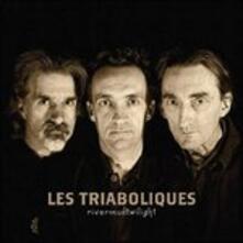 Rivermudtwilight - CD Audio di Triaboliques